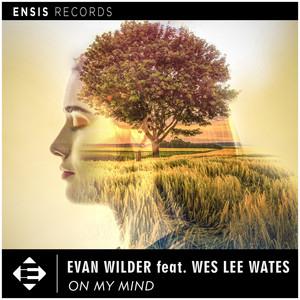 Evan Wilder ft Wes Lee Wates – On My Mind (Studio Acapella)