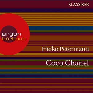 Coco Chanel - Ein Leben (Feature) Audiobook