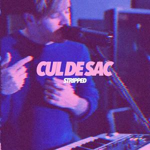 Cul De Sac (Stripped)