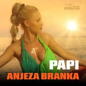 Papi by Anjeza Branka