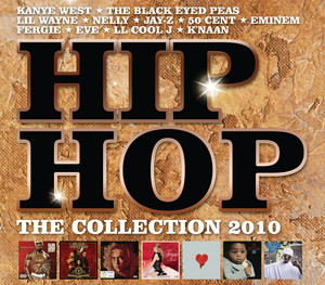 Various Artist / Hip Hop The Collection 2010 [Set] (a.k.a. Hip To The Hop)