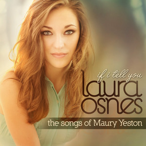 If I Tell You (The Songs of Maury Yeston)