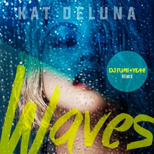 Waves (DJ FUMI★YEAH! Remix)