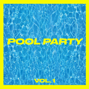 Pool Party Vol. 1