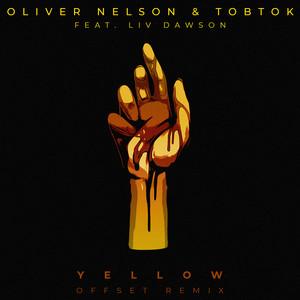 Yellow (feat. Liv Dawson) [Offset Remix]