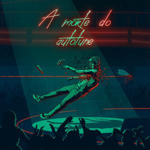 A Morte do Autotune cover art