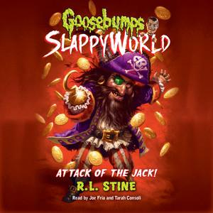 Attack of the Jack! - Goosebumps SlappyWorld 2 (Unabridged)