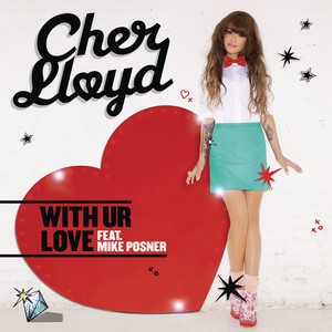 With Ur Love (feat. Mike Posner)