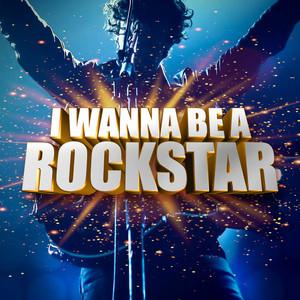 I Wanna Be a Rockstar