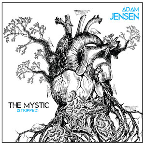 The Mystic (Stripped)