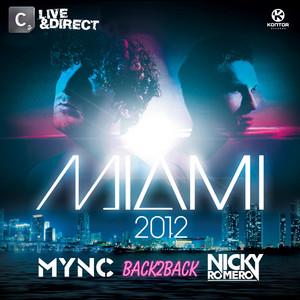 Miami 2012 (Mixed by MYNC & Nicky Romero)