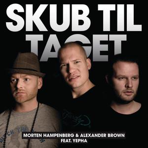 Hampenberg, Brown feat. Yepha - Skub til taget