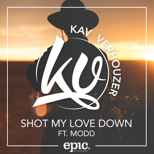 Shot My Love Down (feat. MODD)