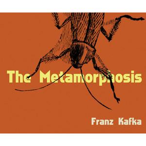 The Metamorphosis (Unabridged)
