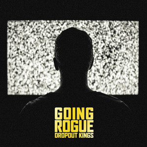 Going Rogue (feat. Landon Tewers)