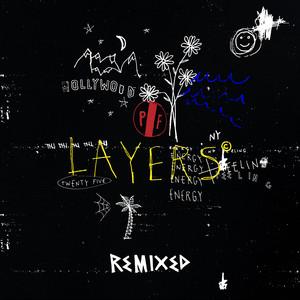 Layers (Remixed)