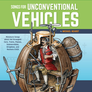 Songs For Unconventional Vehicles by Michael Hearst