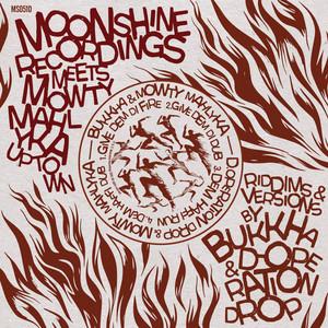 Moonshine Recordings Meets Mowty Mahlyka Uptown