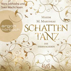 Die Tiermagierin - Schattentanz - Die Tiermagier-Trilogie, Band 1 (Ungekürzte Lesung) Audiobook