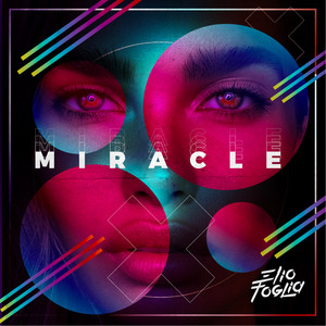 Elio Foglia – Miracle (Studio Acapella)