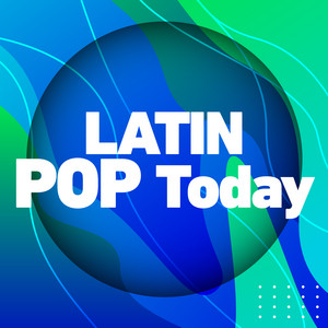 Latin Pop Today