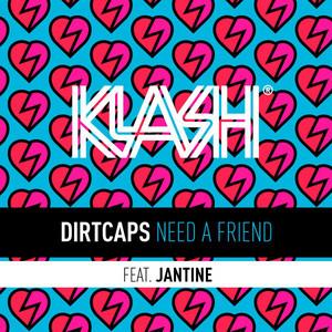 Need a Friend (feat. Jantine)