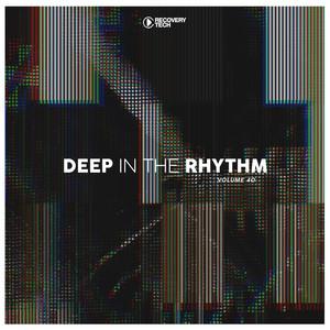 Deep in the Rhythm, Vol. 40