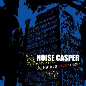 Noise Casper