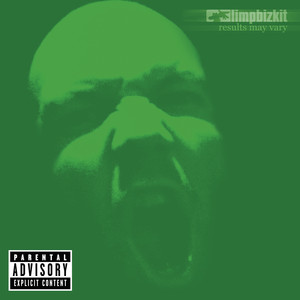 Results May Vary - Limp Bizkit