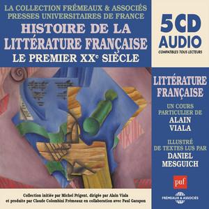 Histoire de la littérature française - Le premier XXe siècle (Presses Universitaires de France) Audiobook