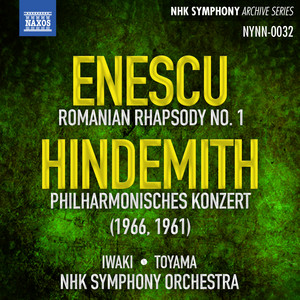 Enescu: Romanian Rhapsody No. 1 - Hindemith: Philharmonisches Konzert