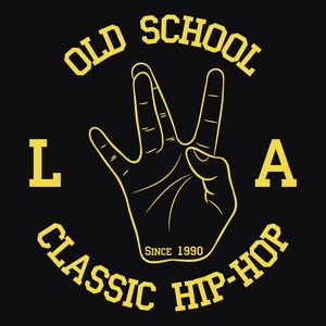 Old School L.A. Classic Hip-Hop