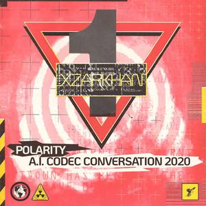 Polarity / A.I. Codec Conversation 2020