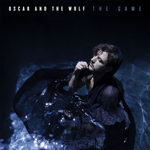 The Game by Oscar and the Wolf