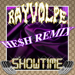 Showtime - He$h Remix