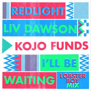 I'll Be Waiting (Lobster Boy Mix)