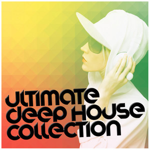 Ultimate Deep House Collection album
