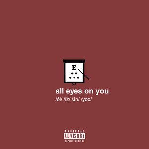 all eyes on you