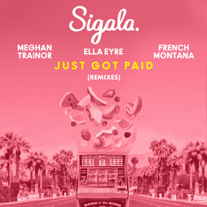 Just Got Paid (Remixes) (feat. French Montana)