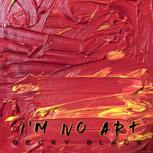 I'm No Art album