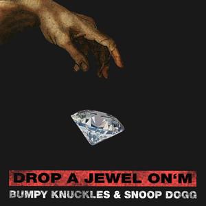 Drop a Jewel on'm