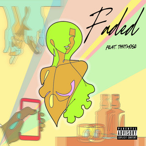 Faded (feat. Thutmose)