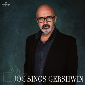Joc Sings Gershwin album