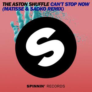 Can't Stop Now (Matisse & Sadko Remix)