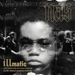 Illmatic: Live from the Kennedy Center with the National Symphony Orchestra album