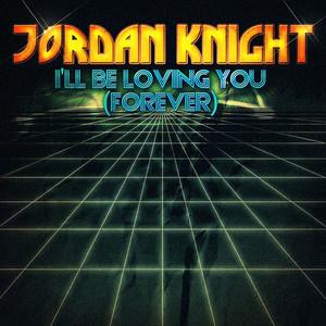 I'll Be Loving You (Forever) - EP