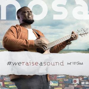 We Raise a Sound