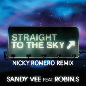 Straight To The Sky (feat. Robin S.) [Nicky Romero Remix]