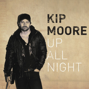 Drive Me Crazy by Kip Moore