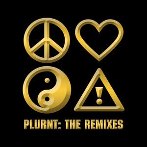 PLURNT (The Remixes)